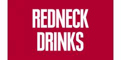 REDNECK DRINKS